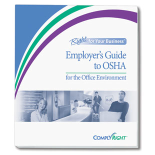 Employer's Guide to OSHA for the Office Environment - Complyright