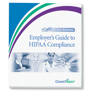 Employer's Guide to HIPAA Compliance - Complyright